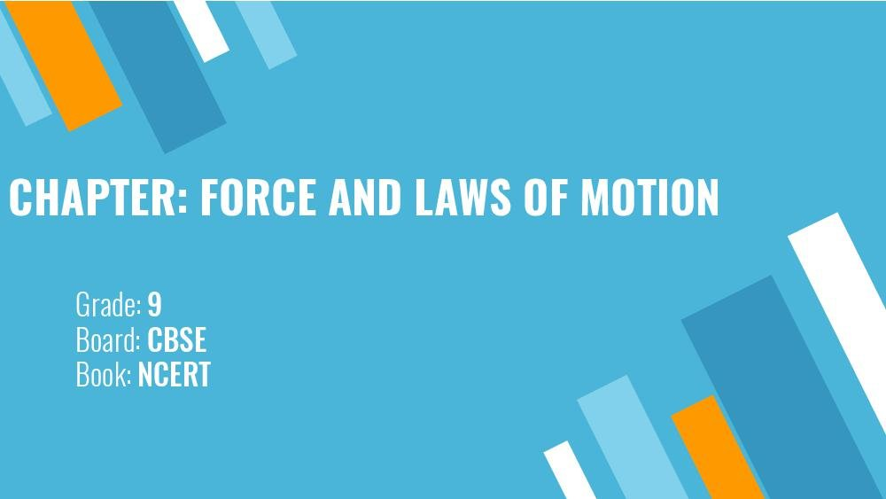 Teaching Material Class 9 Physics Force and Laws of Motion - Page 1