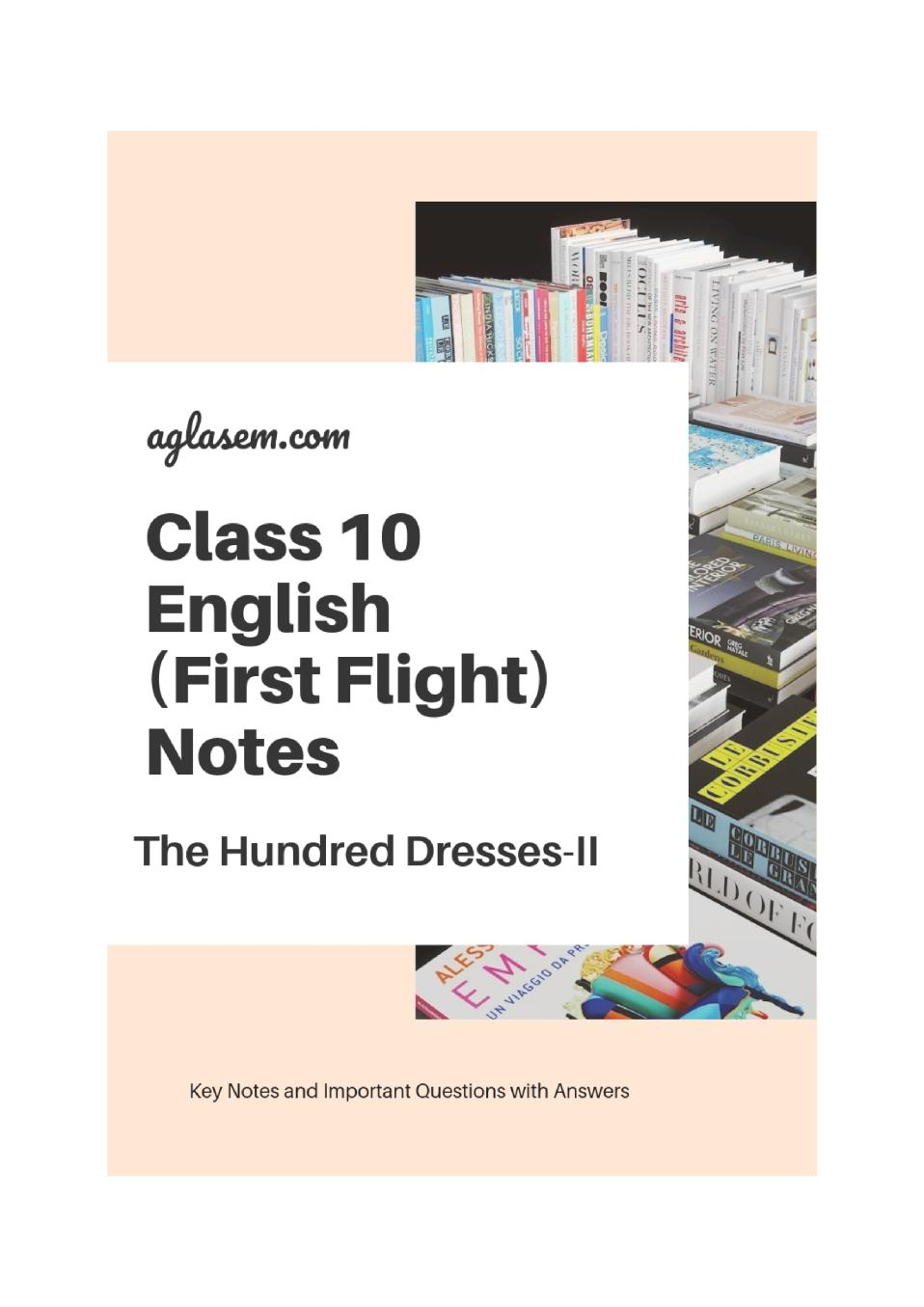 Class 10 English First Flight Notes For The Hundred Dresses-II - Page 1