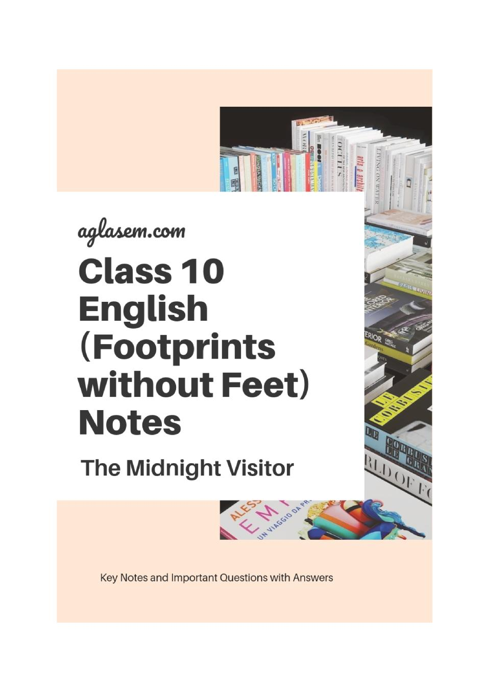 Class 10 English Footprints without Feet Notes For The Midnight Visitor - Page 1