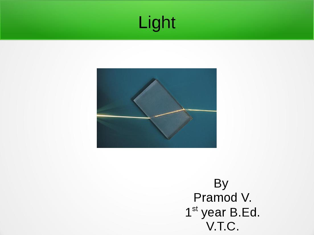 Teaching Material Class 7, Class 8, Class 9, Class 10 Physics Refraction of Light - Presentation - Page 1