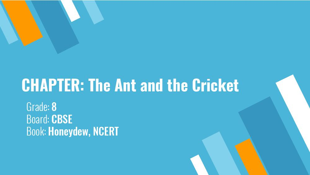 Teaching Material Class 8 English The Ant and The Cricket - Page 1