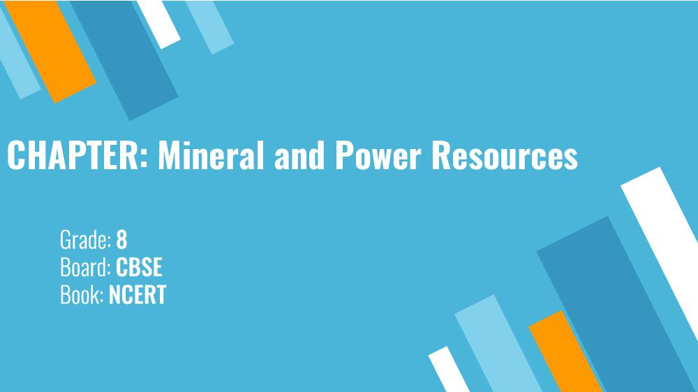 Teaching Material Class 8 Political Science Mineral and Power Resources - Page 1